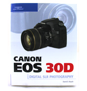 Canon EOS 30D Manual- Guide to Digital SLR Photography